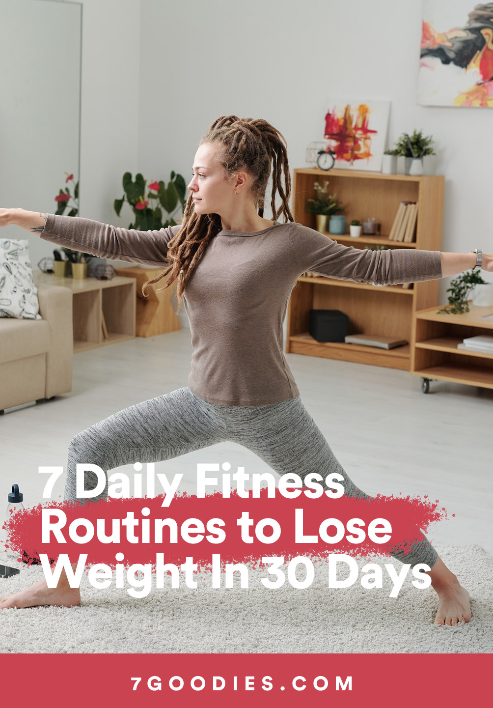 7 Daily Fitness Routines to Lose Weight In 30 Days